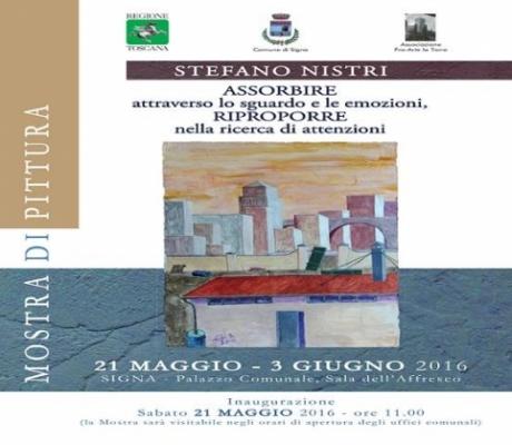 MOSTRE - Le opere del pittore Stefano Nistri in esposizione a Signa