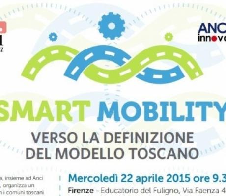 SMART CITY - Con i Comuni della Toscana per un nuovo modello di Smart Mobility